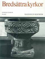 Öland II:4 : Bredsättra kyrkor av Ragnhild Boström