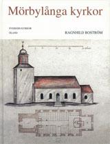 Öland : Mörbylånga kyrkor av Ragnhild Boström