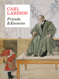 Carl Larsson. Friends & Enemies av Görel Cavalli-Björkman