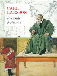 Carl Larsson - Freunde & Feinde av Görel Cavalli-Björkman