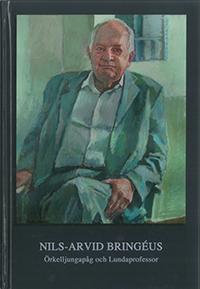 Nils-Arvid Bringéus : Örkelljungapåg och Lundaprofessor av Nils-Arvid Bringéus
