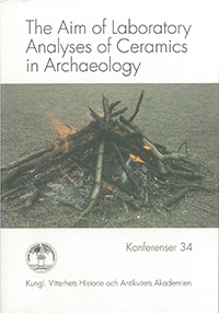 The Aim of Laboratory Analyses of Ceramics in Archaeology