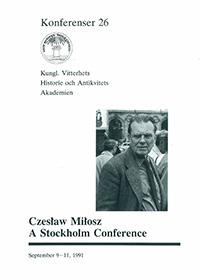 Czeslaw Milosz. A Stockholm Conference
