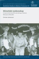Mimetiskt syskonskap En representationsteoretisk undersökning av relationen fiktionsprosa-fiktionsfilm av Christer Johansson
