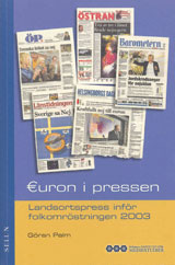 Euron i pressen Landsortspress inför folkomröstningen 2003
