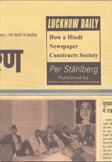 Lucknow Daily How a Hindi Newspaper Constructs Society