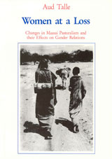 Women at a Loss Changes in Maasai Pastoralism and their Effects on Gender Relations
