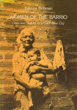 Women of the Barrio Class and Gender in a Colombian City