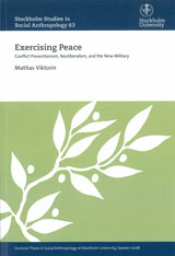 Exercising Peace Conflict Preventionism, Neoliberalism, and the New Military
