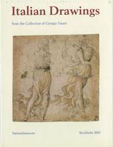 Italian Drawings III From the collection of Giorgio Vasari