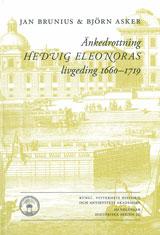 Änkedrottning Hedvig Eleonoras livgeding 1660-1719