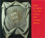 Från El Greco till Dalí Dialog med spanskt måleri