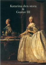 Katarina den stora & Gustav III