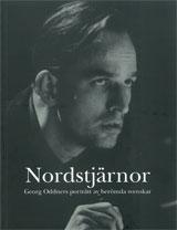 Nordstjärnor Georg Oddners porträtt av berömda svenskar