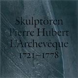 Skulptören Pierre Hubert L'Archevêque 1721-1778