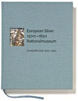 European Silver 1500-1800/ Europeiskt silver 1500-1800