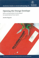 Opening the Orange Envelope Reform and Responsibility in the Remaking of the Swedish National Pension System