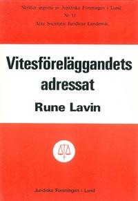 Viteföreläggandets adressat av Rune Lavin