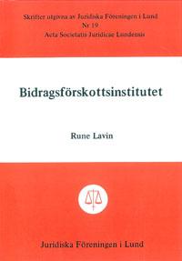 Bidragsförskottsinstitutet av Rune Lavin