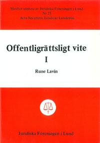 Offentligrättsligt vite I av Rune Lavin