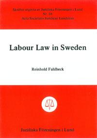 Labour Law in Sweden av Reinhold Fahlbeck