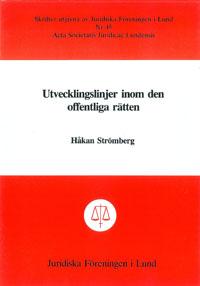Utvecklingslinjer inom den offentliga rätten av Håkan Strömberg