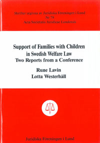 Support of Families with Children in Swedish Welfare Law Two Reports from a Conference av Rune Lavin