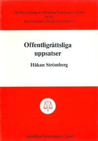 Offentligrättsliga uppsatser av Håkan Strömberg