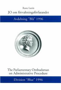 """JO om förvaltningsförfarandet Avdelning """"Blå"""" 1996 av Rune Lavin"""