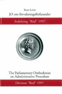 """JO om förvaltningsförfarandet Avdelning """"Röd"""" 1997 av Rune Lavin"""