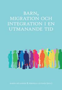 Barn, migration och integration i en utmanande tid