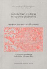 Jorden runt igen nya bidrag till en gammal globalhistoria av Arne Jarrick