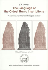 The Language of the Oldest Runic Inscriptions