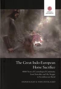 The Great Indo-European Horse Sacrifice