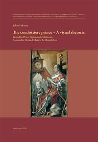 The condottiere prince - A visual rhetoric