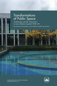 Transformations of Public Space