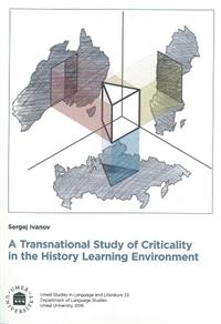 A Transnational Study of Criticality in the History Learning Environment