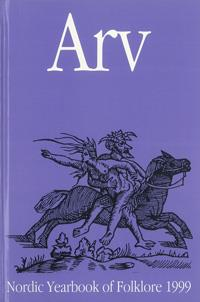 Arv - Nordic Yearbook of Folklore Vol. 55 - 1999