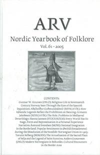 Arv - Nordic Yearbook of Folklore Vol. 61 - 2005