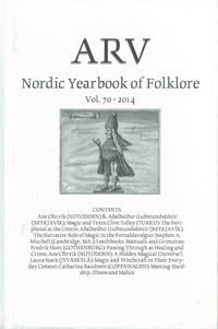 Arv - Nordic Yearbook of Folklore Vol. 70 - 2014