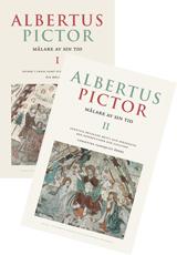 Albertus Pictor. Målare av sin tid - Volym I och II