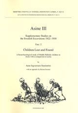 Children Lost and Found A bioarchaeological study of Middle Helladic children in Asine with a comparison to Lerna