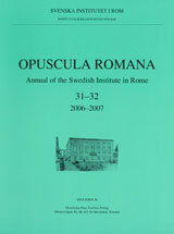 Opuscula Romana Annual of the Swedish Institute in Rome