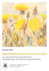 Tageslichtfreude und Buchstabenangst Zu Harry Martinsons dichterischen Wortbildungen als Übersetzungsproblematik