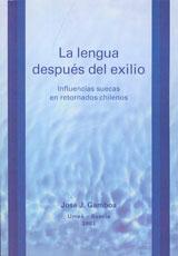 La lengua después del exilio Influencias suecas en retornados chilenos