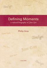 Defining Moments A cultural Biography of Jane Eyre