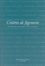 Critères de figement L'identification des expressions figées en français contemporain