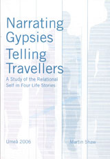Narrating Gypsies Telling Travellers A Study of the Relational Self in Four Life Stories