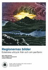 Regionernas bilder Estetiska uttryck från och om periferin