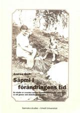 Sápmi i förändringens tid En studie av svenska samers levnadsvillkor under 1900-talet ur ett genus- och etnicitetsperspektiv